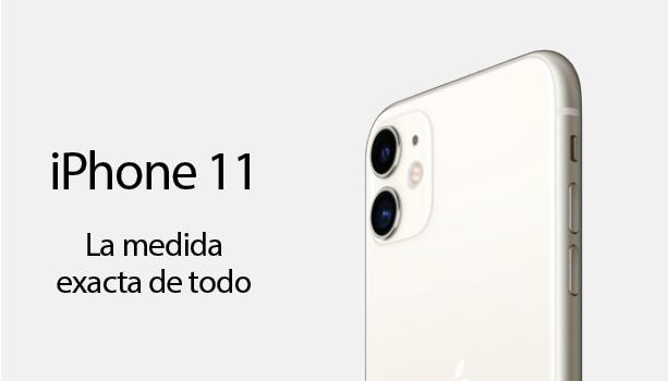 iPhone 11 La medida exacta de todo