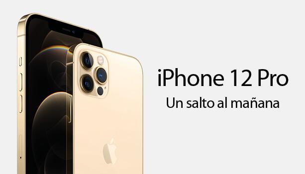 iPhone 12 Un salto al mañana