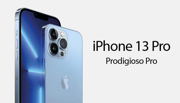 iPhone 13 Prodigioso Pro