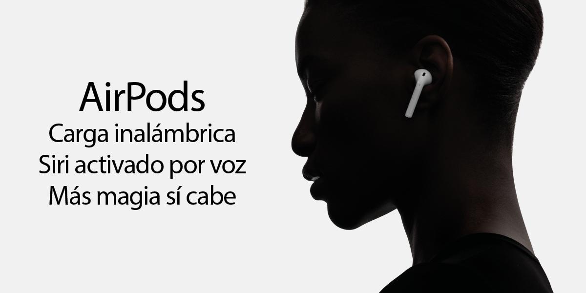 AirPods. Carga inalámbrica. Siri activado por voz. Más magia sí cabe