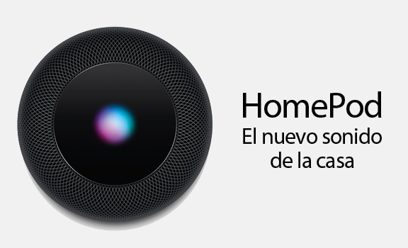HomePod. El nuevo sonido de la casa
